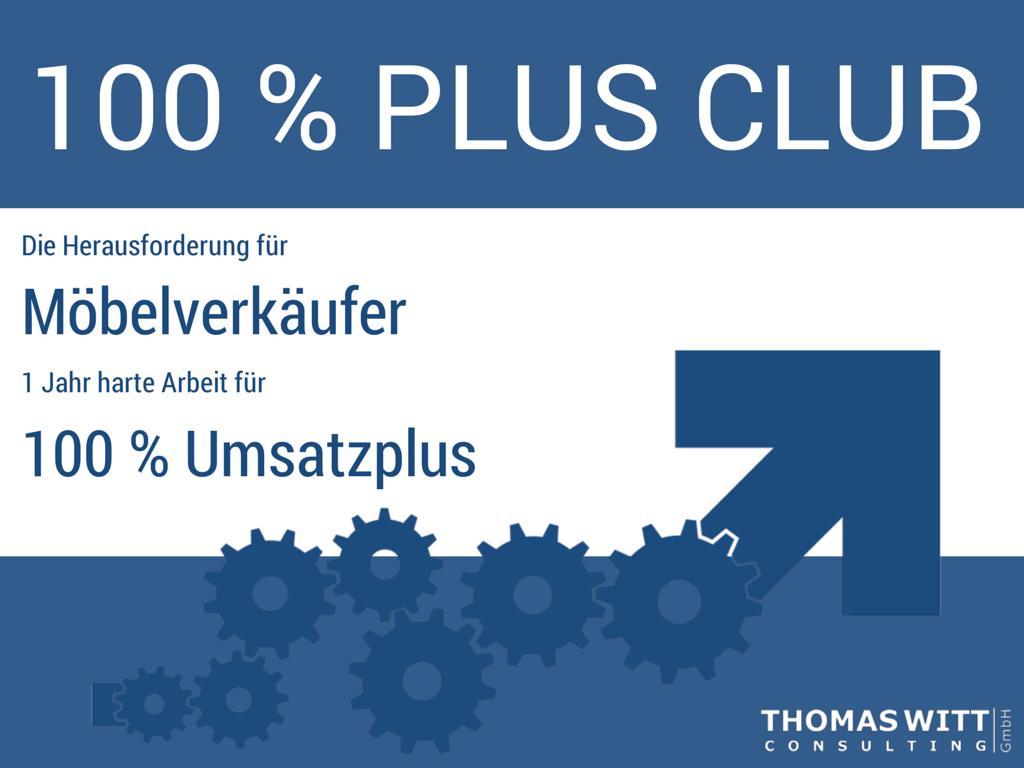 Der 100% Plus Club für Möbelverkäufer