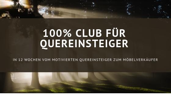 100 Club für Quereinsteiger