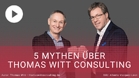 [VIDEO] Glaben Sie auch an diese 5 Mythen über Thomas Witt Consulting?