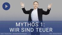 [VIDEO] - Mythen über Thomas Witt - 1. Wir sind teuer