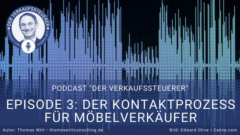 Copy of Verkaufssteuerer Podcast Ep3 - Kontaktprozess für Möbelverkäufer