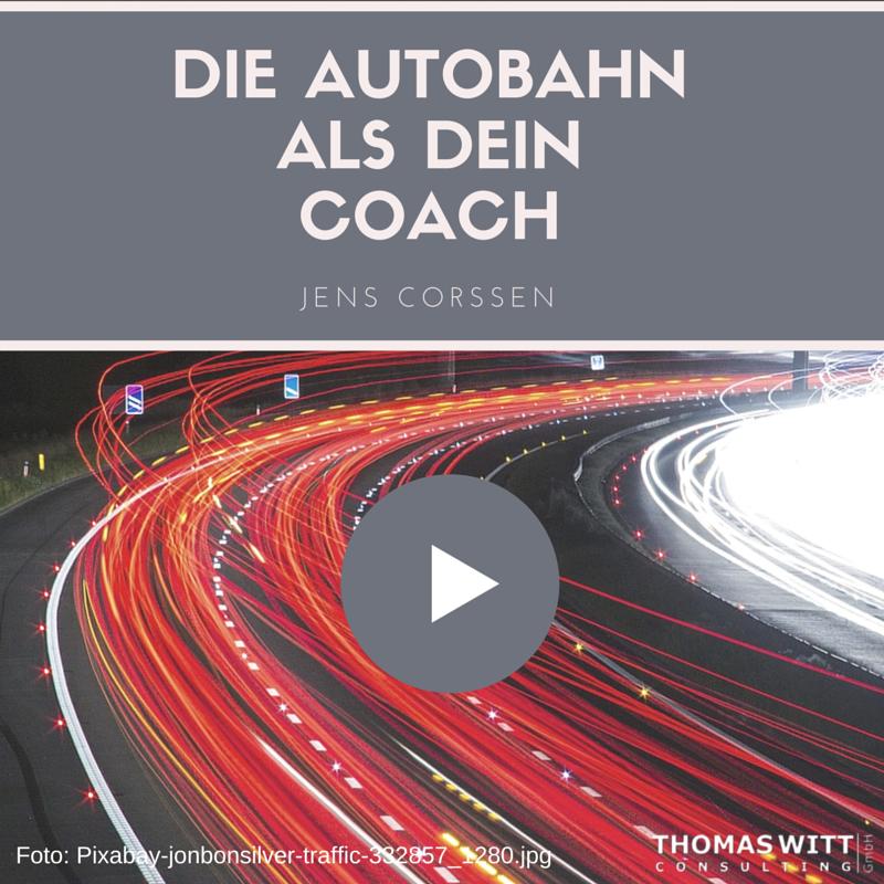 Die-Autbahn-als-dein-Coach-Jens-Corssen.png