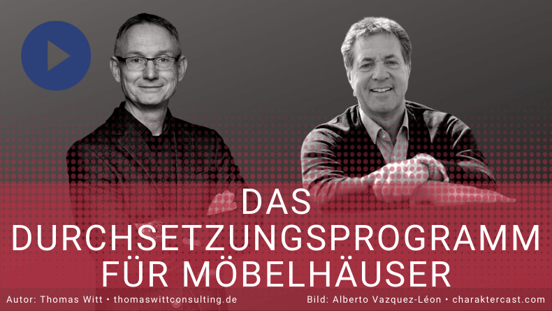 Durchsetzungsprogramm für Möbelhäuser - Thomas Witt und Jürgen Skupien (2)