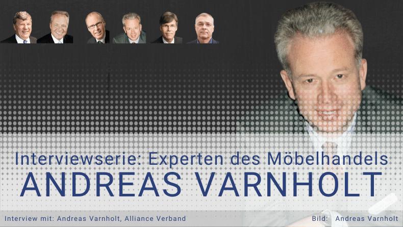 Experteninterview - Andreas Varnholt - Zukunft des Möbelhandels - Thomas witt