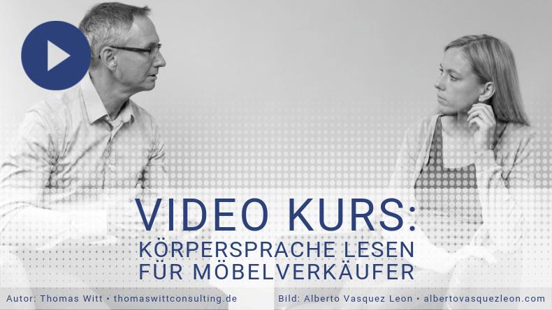 Körpersprache lesen für Möbelverkäufer Video Kurs Thomas Witt