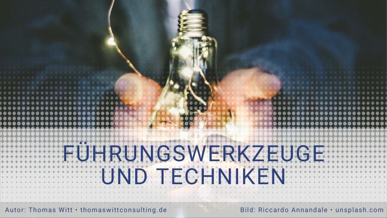 Thomas Witt Consulting | Führungswerkzeuge und Techniken