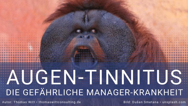 Augen-Tinnitus, die Managerkrankheit