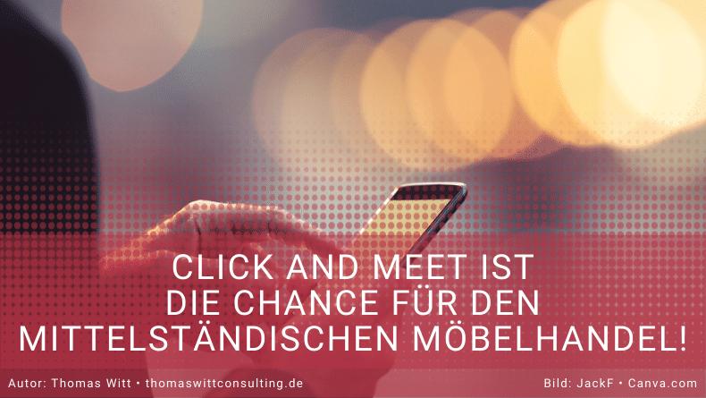 Click and Meet als Chance für den mittelständischen Möbelhandel