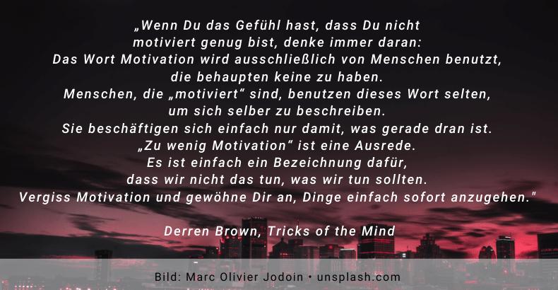 Copy of Motivation- Derren Brown