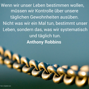 Tony Robbins - Gewohnheiten machen uns erfolgreich