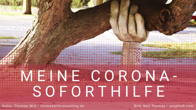 Meine Corona-Soforthilfe für Möbelhändler - Thomas Witt