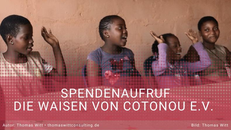 Spendenaufruf - Die Waisen von Cotonou e.V.
