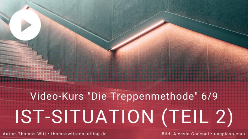Treppenmethode Möbelverkauf 6_9 - Thomas Witt - IST-Situation Bedarfsermittlung