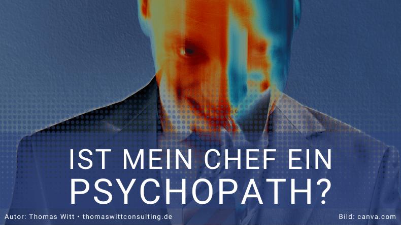 Ist mein Chef ein Psychopath - Thomas Witt