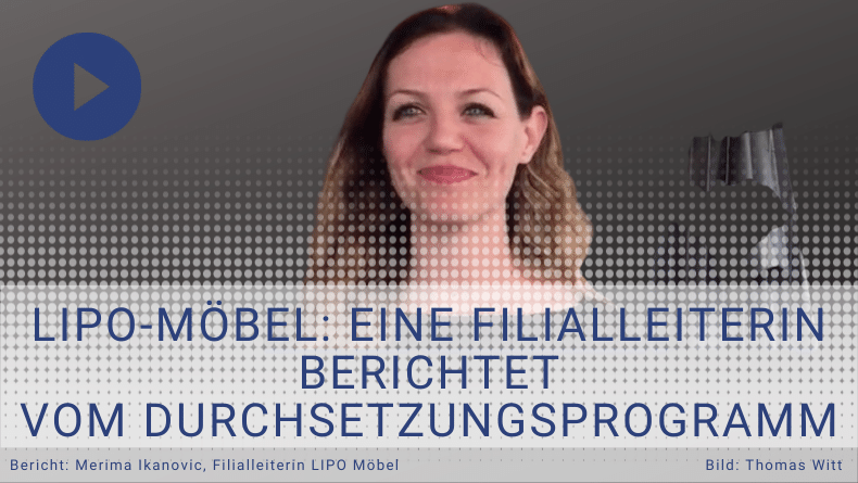 Merima - Filialleiterin LIPO-Möbel - Durchsetzungsprogramm Testimonial - Thomas witt