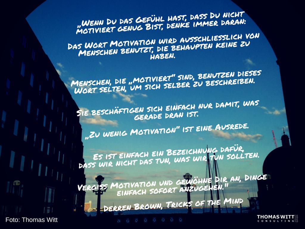 Motivation-zitat-derren-brown