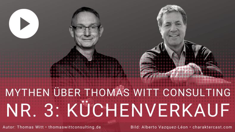 Mythos 3_ Thomas Witt Consulting Küchenverkauf (1)