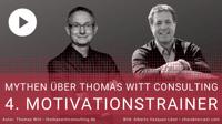 [VIDEO] - Mythos IV - Thomas Witt ist Motivationstrainer