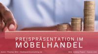 Preispräsentation im Möbelverkauf - Nachlässe, Rabatte und andere Vorteile