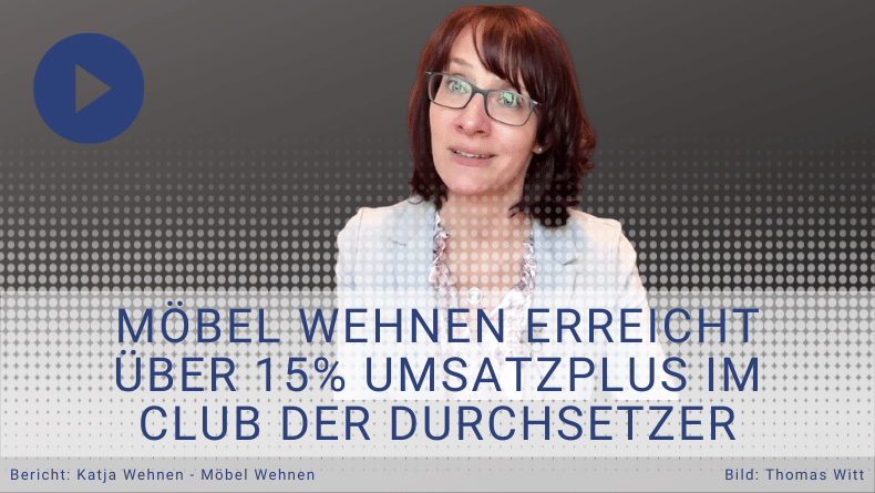 Testimonial Club der Durchsetzer - Möbel Wehnen - Thomas Witt