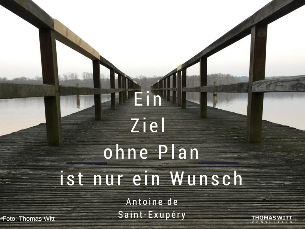 Thomas-Witt-Ein_Ziel_ohne_Plan_ist_nur_ein_Wunsch