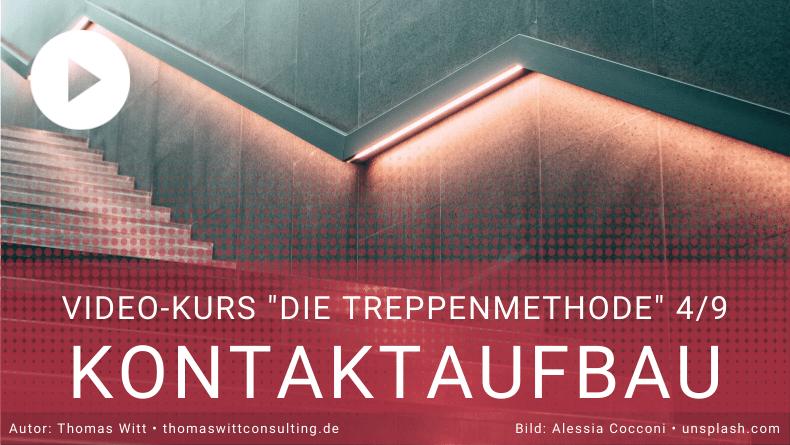 Treppenmethode Möbelverkauf 4_9 - Kontaktphase -  Thomas Witt