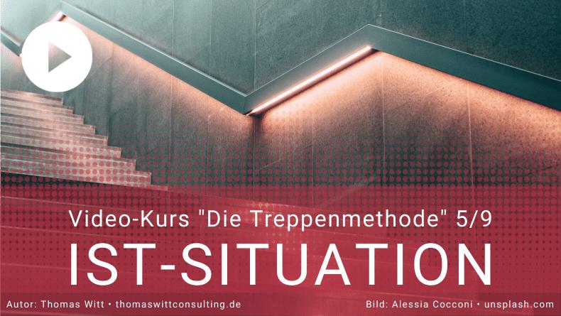 Treppenmethode Möbelverkauf 5_9 - Thomas Witt - Bedarfsermittlung IST Situation