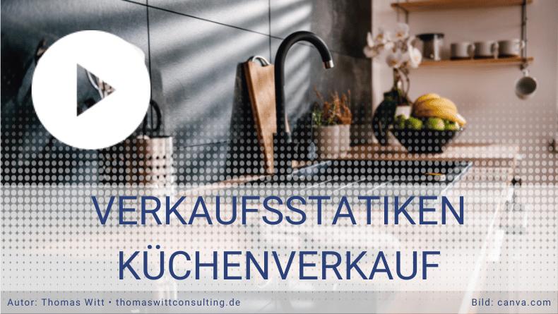 Verkaufsstatistiken Küchenverkauf  - Thomas Witt - Küchenverkaufsstrategien