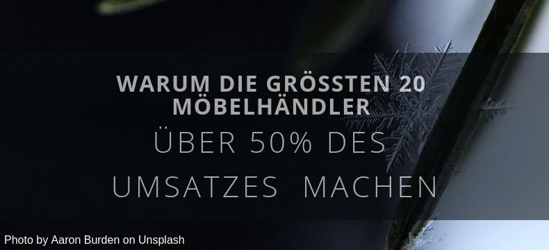 Warum die 20 größten Möbelhändler in Deutschland über 50 des Umsatzes machen