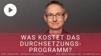 [VIDEO] Was kostet das Durchsetzungsprogramm eigentlich?