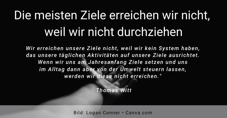 Wir erreichen unsere Ziele nicht - Thomas Witt