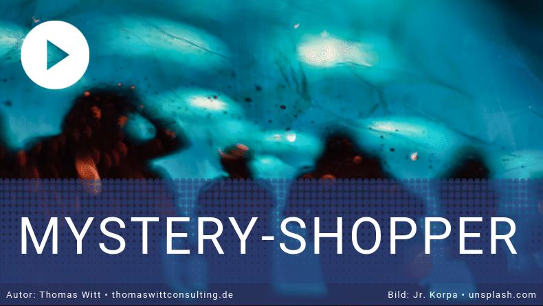 [VIDEO]: Was bringen Testkauf-Aktion und Mystery-Shopper?