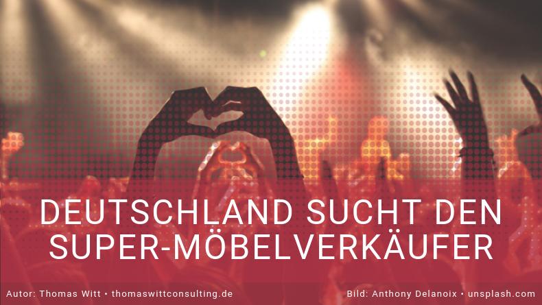 Deutschland sucht den Super-Möbelverkäufer