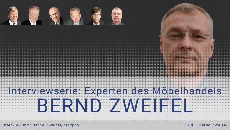[INTERVIEW] Bernd Zweifel - 7 Fragen, die über die Zukunft des mittelständischen Möbelhandels entscheiden werden