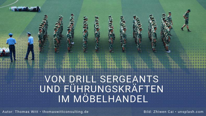 Was haben Drill-Sergeants und Führungskräfte im Möbelhandel gemeinsam?