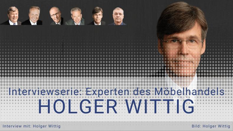 [INTERVIEW] Holger Wittig über Überlebensstrategien für inhabergeführte Möbelhäuser