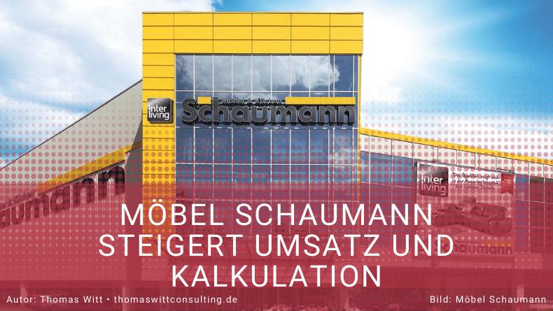Möbel Schaumann steigert Umsatz und Kalkulation
