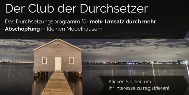 Club der Durchsetzer - Mehr Abschöpfung für kleine Möbelhäuser