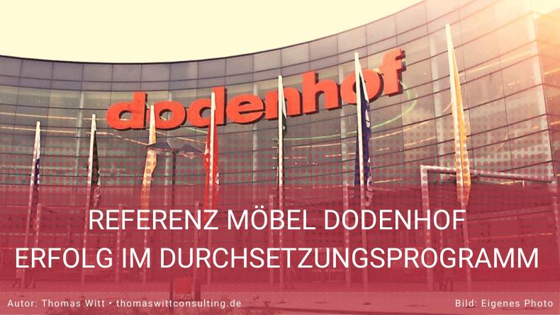 Dodenhof setzt das Durchsetzungsprogramm mit großem Erfolg um