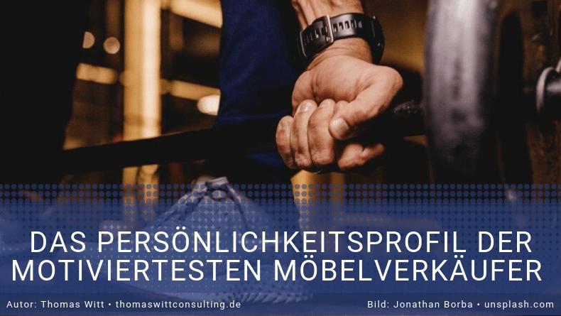 Das Profil der motiviertesten Möbelverkäufer Deutschlands